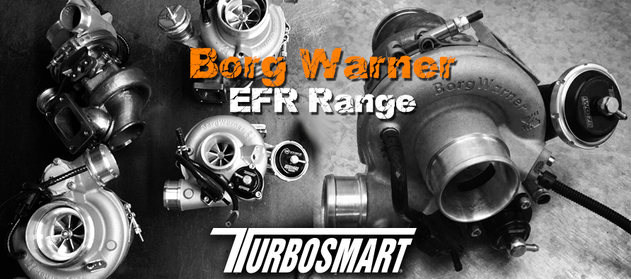 Turbosmarts Range of products made for Borg Warner EFR turbochargers