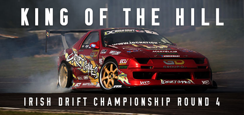 King of the Hill – Irish Drift Championship Round 4